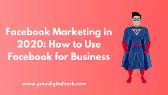 Https://yourdigitalhack.com/facebook-marketing-tutorial/