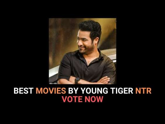 Best movies by young tiger jr. ntr. vote now!