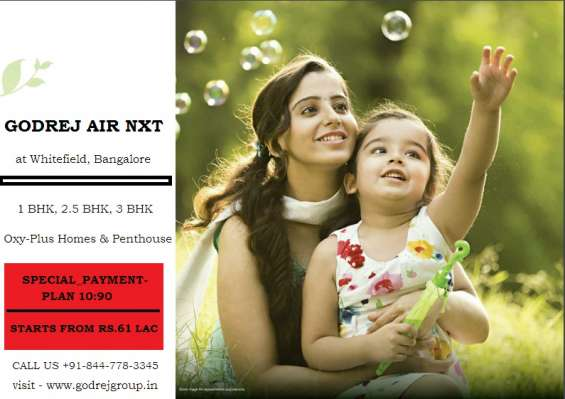 Your home with the centrally treated fresh at godrej air nxt bangalore