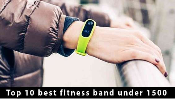 Best fitness band under 1500 in india