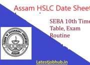 Assam HSLC Time Table 2021