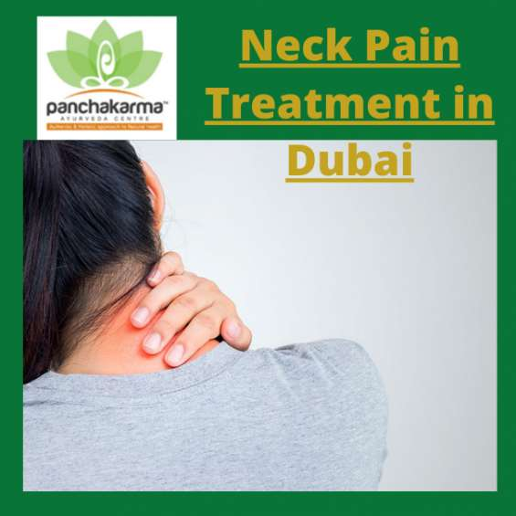 Get the best neck pain treatment in dubai from panchakarma ayurveda center.