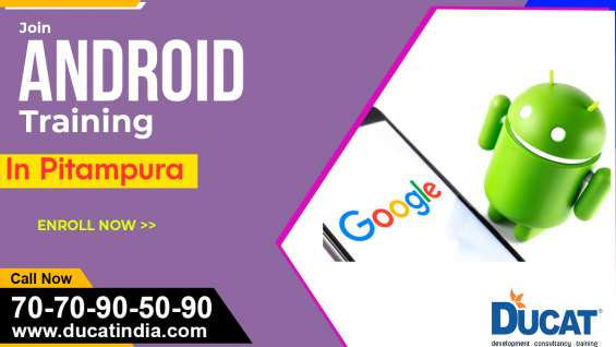 Best android training course in pitampura