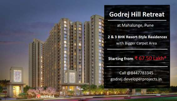 Godrej hill retreat mahalunge pune   life doesn't get any better