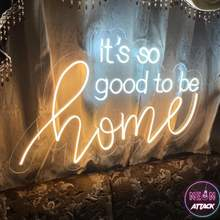 Neon sign for the home - it's so good to be home neon sign