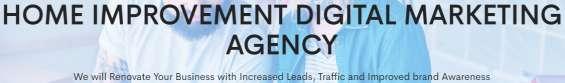 Home improvement digital marketing agency