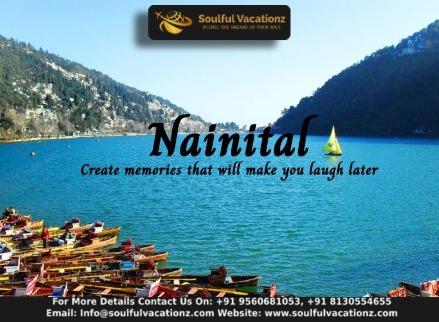 Nainital tour packages - book nainital holiday package online - soulful vacationz